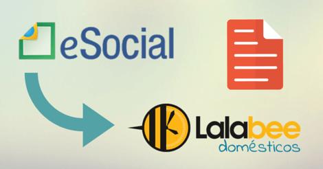 Gere a Guia do eSocial Doméstico na Lalabee
