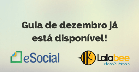 Guia eSocial Doméstico de Dezembro disponível
